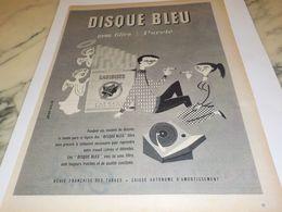 ANCIENNE PUBLICITE FILTRE AVEC PURETE CIGARETTE GAULOISES DISQUE BLEU   1958 - Afiches