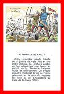 CHROMOS. Histoire. La Bataille De CRECY...L161 - Artis Historia