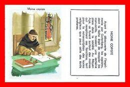 CHROMOS. Histoire. Moine Copiste...L163 - Artis Historia
