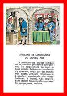 CHROMOS. Histoire. Artisans Et Marchands Du Moyen Age...L167 - Artis Historia