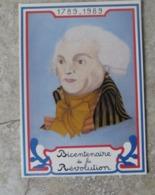 CP Bicentenaire De La Révolution Française Portrait De Robespierre Ed Equinoxe - Histoire