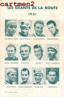 LES GEANTS DE LA ROUTE 1951 COUREURS CYCLISTES DIOT MARINELLI LAZARIDES BOBET ROBIC OCKERS KUBLER IMPANIS - Cyclisme