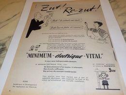 ANCIENNE PUBLICITE ZUT RE ZUT MINIMUN ELECTRIQUE VITAL 1954 - Altri
