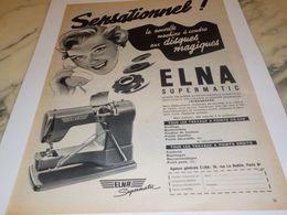 ANCIENNE PUBLICITE MACHINE A COUDRE ELNA 1954 - Posters
