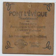Etiquette Fromage En Bois Carrée, Pont L'Evêque, Fromagerie De La Houssaye, Boissey Calvados, 11,5 X 11,5,fromagers - Cheese