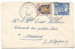 GANDON 15FR BLEU + 3FR BLASON MIGNONNETTE STEENWERCK 3.1.1953 NORD POUR MESSINNES BELGIQUE TARIF FRONTALIER - 1945-54 Marianne De Gandon