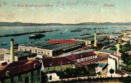 The Naval Workshops And Harbour - Gibraltar - 1916 - Gibilterra