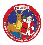 ETIQUETTE De FROMAGE..CAMEMBERT PRESIDENT..Décorez Votre Sapin De Noël Avec Figurines Inédites - Cheese