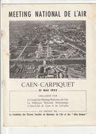 CAEN-CARPIQUET : Programme Détaillé Et Illustré (16 P.) Du Meeting National De L'Air. - Programme