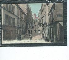 75-PARIS-(18e)-Une Vue Animé De La Rue THOLOZE-Montmartre - Arrondissement: 18