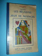 Ancien Livre De Règles De Jeu Cartes, Les Réussites Et Jeux De Patiences, Delpha, Guy Le Prat, 1969 - Autres