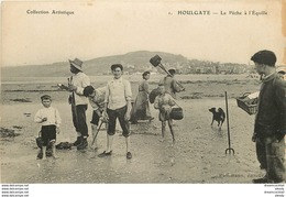 14 HOULGATE. La Pêche à L'Equille 1917. Pêcheurs Et Crustacés. Bord Droit Rougi à Noter... - Houlgate
