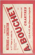 BUVARD A. BOUCHET A CHARTRES RUE CHAUVEAU LAGARDE MATERIAUX DE CONSTRUCTION IMPRIMEUR MARCEL SCHMITT A BELFORT - Blotters