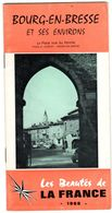 01  BOURG EN BRESSE  Guide Touristique Et Historique  15 Pages Avec Pavés Publicitaire Commerciaux - Bourg-en-Bresse