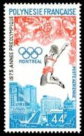 POLYNESIE 1975 - Yv. PA 96 ** SUP  Cote= 13,40 EUR - Jeux Olympiques De Montréal  ..Réf.POL25170 - Poste Aérienne