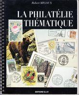 Philatélie Thématique - Robert Migoux - Motive