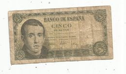 Billet , BANCO DE ESPANA ,  Cinco ,5 Pesetas ,1951 ,  2 Scans - [ 3] 1936-1975 : Regime Di Franco