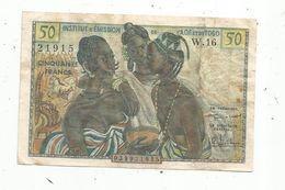 Billet , Institut D'émission De L'Afrique Occidentale Française Et Du TOGO ,50 , Cinquante Francs , 2 Scans - Togo