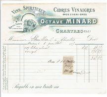 FACTURE 1905 CHARTRES VINS SPIRITUEUX CIDRES VINAIGES OCTAVE MINARD RUE DE LA TUILERIE A CHARTRES - France