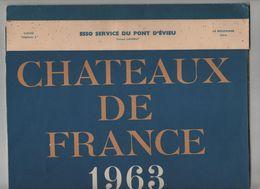 Calendrier Esso Service Du Pont D' Evieu Garage Le Bouchage 1963 Châteaux De France - Calendari