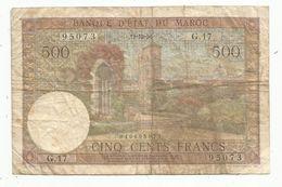 Billet , Banque D'état Du MAROC ,19-12-1956 , Cinq Cents, 500 Francs,  2 Scans - Marokko