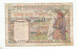 Billet , Banque De L'ALGERIE , Cinquante ,50 Francs ,12-5-1942 , 2 Scans - Algerien