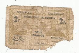 Billet , NOUVELLE CALEDONIE ,trésorerie De NOUMEA, Deux , 2 Francs, Croix De Lorraine , Trésor,  1943 , 2 Scans - Other - Oceania