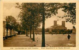 PHL 85 LA ROCHE-SUR-YON. Eglise Saint-Louis Place Napoléon 1° - La Roche Sur Yon
