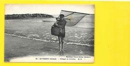 LE VERDON Pêcheur De Crevettes (Marcel Delboy) Gironde (33) - Otros Municipios