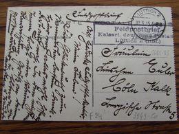 Carte Vue De Liège En Feldpost Oblitérée De LUTTICH 2 + FELDPOSTBRIEF LUTTICH 2 En 1915 - WW I