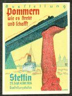 """Stettin Szczecin Pommern 1936 """" Ausstellung Pommern Wie Es Strebt Und Schafft """" Vignette Cinderella Reklamemarke - Vignetten (Erinnophilie)"""