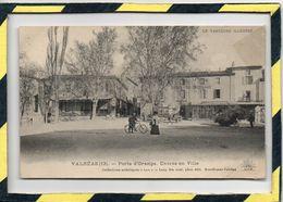 DPT 84 . - . VALREAS - PORTE D'ORANGE. ENTREE EN VILLE. - Valreas
