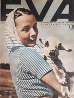 Rivista Per La Donna Italiana Diretta Da Sonia - Eva - Anno VI - N. 16 - 1938 - Libros, Revistas, Cómics