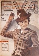 Rivista Per La Donna Italiana Diretta Da Sonia - Eva - Anno VI - N. 39 - 1938 - Libros, Revistas, Cómics