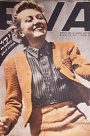 Rivista Per La Donna Italiana Diretta Da Sonia - Eva - Anno VI - N. 30 - 1938 - Books, Magazines, Comics