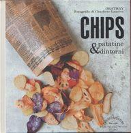 Chips Patatine E Dintorni - Orathay E Charlotte Lasceve - Libros, Revistas, Cómics