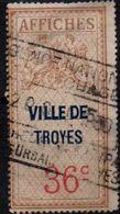 Ville De Troyes - Timbre Fiscal Affiches à 36 Cts - Revenue Stamps