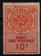 Fiscal Colonies : Maroc Droit Des Pauvres 10 Cts - Revenue Stamps