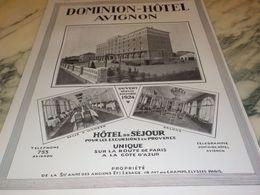 ANCIENNE PUBLICITE HOTEL DOMINION  A  AVIGNON  1925 - Altri