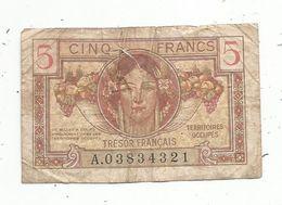 Billet ,TRESOR FRANCAIS , Territoires Occupés ,  Cinq ,5 Francs , 2 Scans - Schatkamer