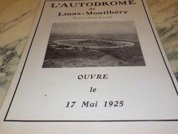 ANCIENNE PUBLICITE AUTODROME DE LINAS MONTLHERY 1925 - Transportation