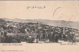 Trebizonde-  Quartier De Calé-itchi - Turchia