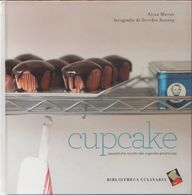 Cupcake. Autentiche Ricette  Dei Cupcake Americani - A. Morov D. Rooney - Libros, Revistas, Cómics