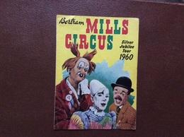 PROGRAMME CIRQUE  Bertram MILLS CIRCUS  Silver Jubilee Tour 1960  ROYAUME-UNI - Programme
