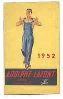 Calendrier 1952 - Les Vêtements De Travail Adolphe LAFONT - Lyon - Small : 1941-60