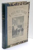 Giulio Verne - Il Paese Delle Pelliccie - Parte Prima E Seconda - 1^ Ed. 1874 - Books, Magazines, Comics