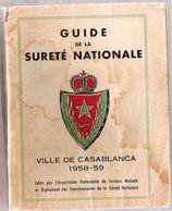 Le Guide La Sureté Nationale Ville De CASABLANCA 1958 Annuaire Complet Par Profession Carte De La Ville Par Quartier - Maps/Atlas