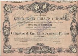 COMPAGNIE CHEMIN DE FER D'ORLEANS A CHALONS -OBLIGATION ILLUSTREE DE 500 FRS - ANNEE 1875 - Chemin De Fer & Tramway
