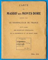 Carte Géographique Du MASSIF Des MONTS DORE éditée Par Le TOURING-CLUB De FRANCE 63 Mont TCF - Cartes Géographiques