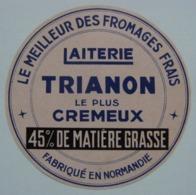Etiquette Fromage Frais - TRIANON - Fromagerie Pommel.Gervais à Gournay En Bray 76 - Normandie    A Voir ! - Cheese